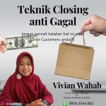Teknik Closing Sales 99% Anti Gagal